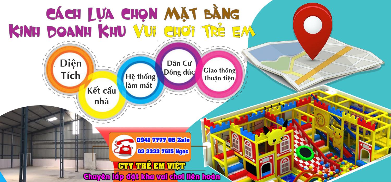 Các yếu tố để lựa chọn mặt bằng kinh doanh khu vui chơi trẻ em