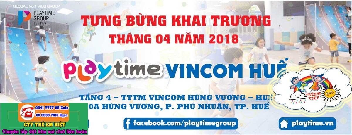 Poster quảng cáo khai trương khu vui chơi Playtime Vincom Hùng Vương - HUẾ